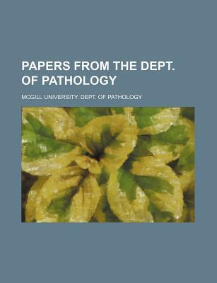 Papers from the Dept. of Pathology