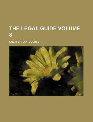 The Legal Guide Volume 8
