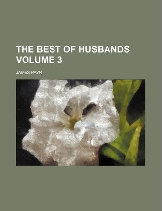 The Best of Husbands Volume 3