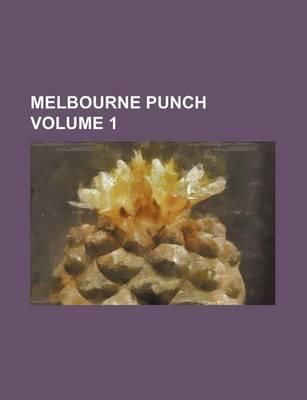 Melbourne Punch Volume 1