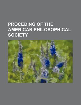 Proceding of the American Philosophical Society