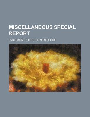 Miscellaneous Special Report