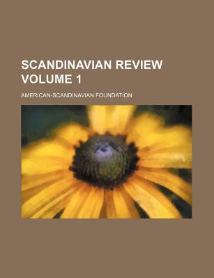 Scandinavian Review Volume 1