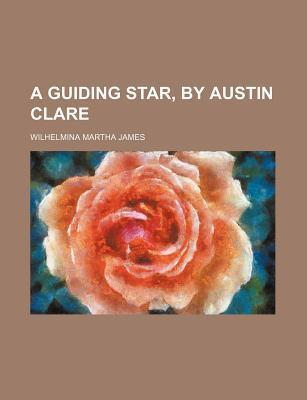 A Guiding Star, by Austin Clare