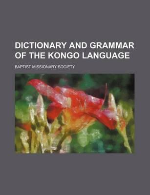 Dictionary and Grammar of the Kongo Language