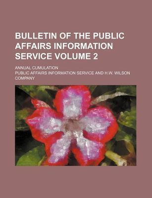 Bulletin of the Public Affairs Information Service; Annual Cumulation Volume 2