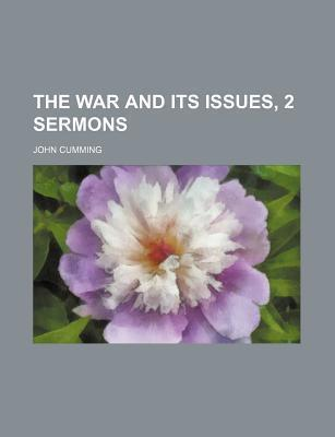 The War and Its Issues, 2 Sermons