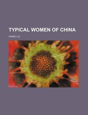 Typical Women of China