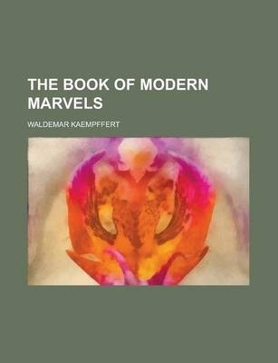 The Book of Modern Marvels