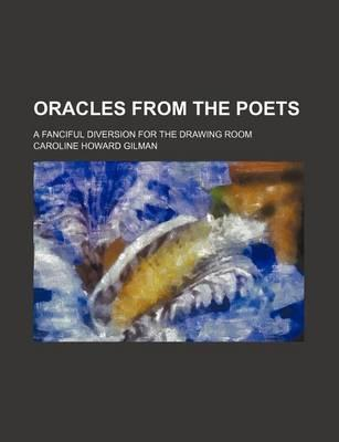 Oracles from the Poets; A Fanciful Diversion for the Drawing Room