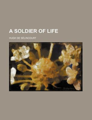 A Soldier of Life
