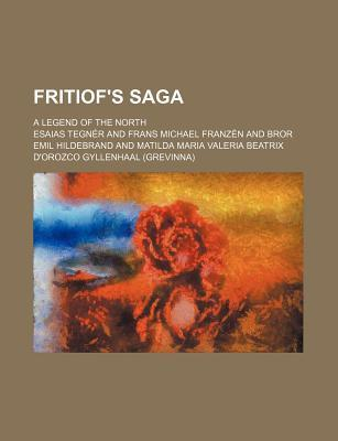 Fritiof's Saga; A Legend of the North