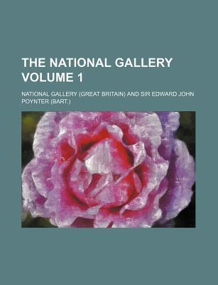 The National Gallery Volume 1