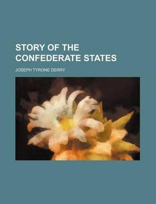 Story of the Confederate States