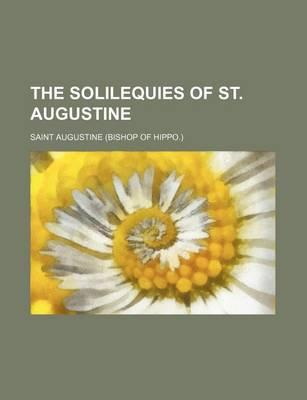 The Solilequies of St. Augustine