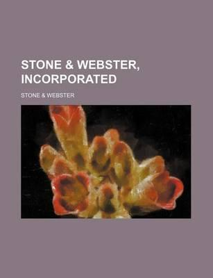 Stone & Webster, Incorporated