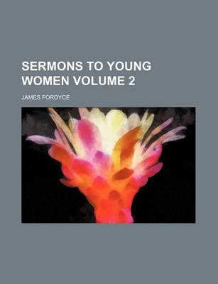 Sermons to Young Women Volume 2
