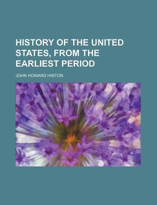 History of the United States, from the Earliest Period