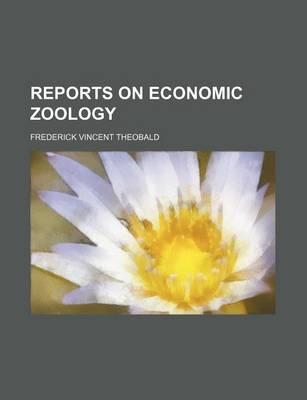Reports on Economic Zoology
