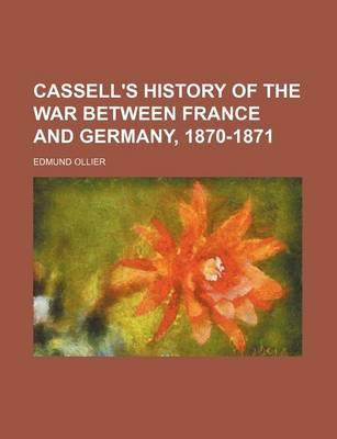 Cassell's History of the War Between France and Germany, 1870-1871