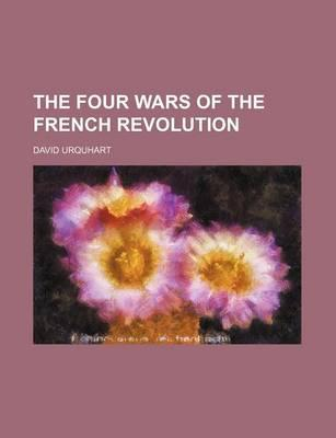 The Four Wars of the French Revolution
