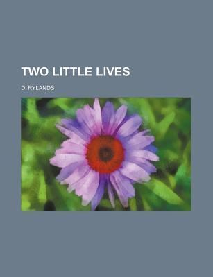 Two Little Lives