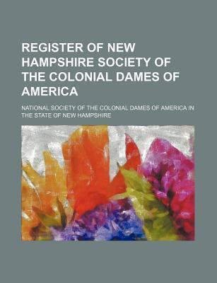 Register of New Hampshire Society of the Colonial Dames of America