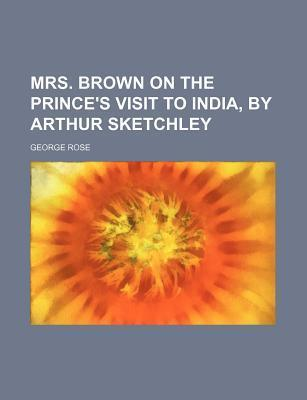 Mrs. Brown on the Prince's Visit to India, by Arthur Sketchley