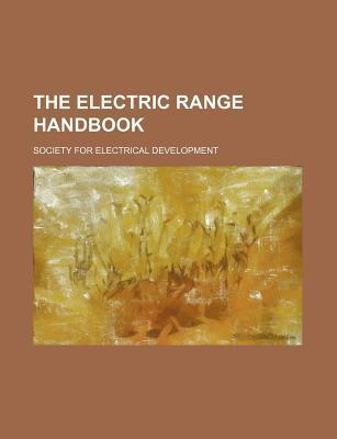 The Electric Range Handbook