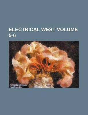 Electrical West Volume 5-6