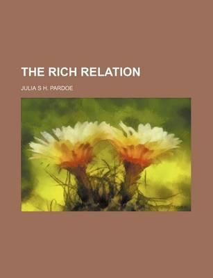 The Rich Relation