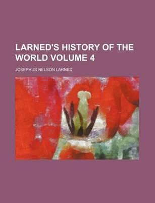 Larned's History of the World Volume 4