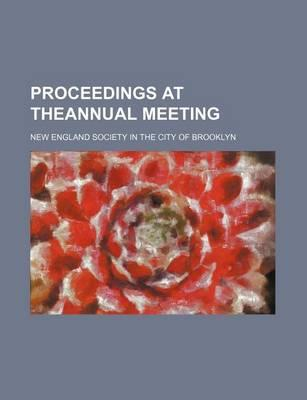 Proceedings at Theannual Meeting