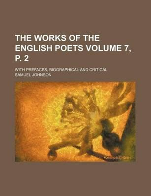 The Works of the English Poets; With Prefaces, Biographical and Critical Volume 7, P. 2