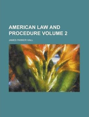 American Law and Procedure Volume 2