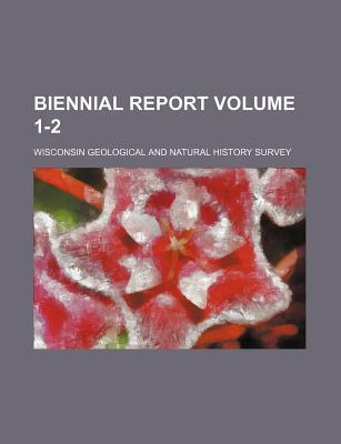 Biennial Report Volume 1-2