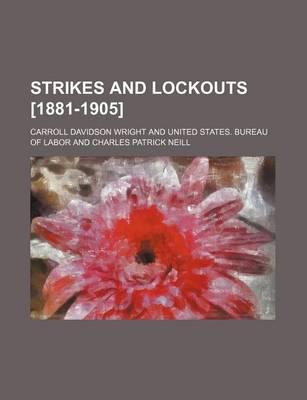 Strikes and Lockouts [1881-1905]