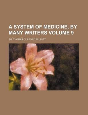 A System of Medicine, by Many Writers Volume 9
