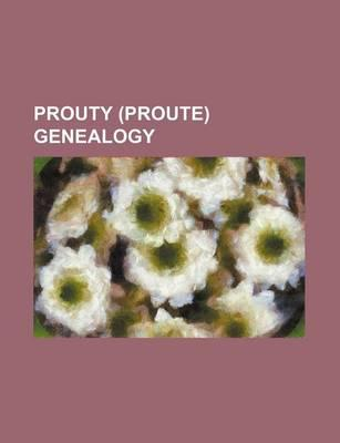 Prouty (Proute) Genealogy