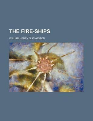 The Fire-Ships