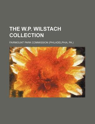 The W.P. Wilstach Collection