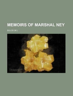 Memoirs of Marshal Ney