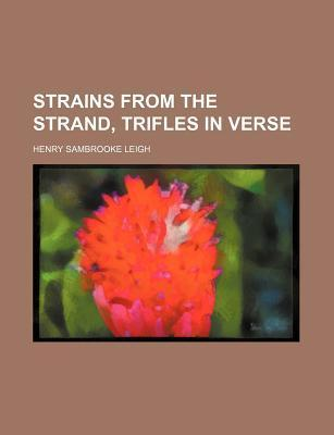 Strains from the Strand, Trifles in Verse
