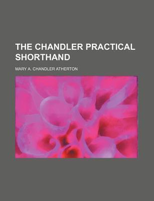 The Chandler Practical Shorthand