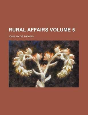 Rural Affairs Volume 5