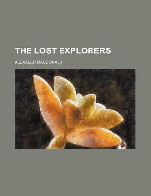 The Lost Explorers