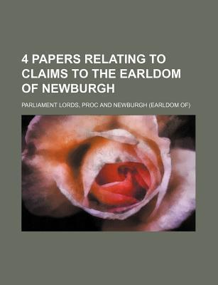 4 Papers Relating to Claims to the Earldom of Newburgh