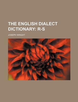 The English Dialect Dictionary; R-S