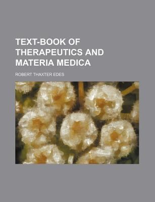 Text-Book of Therapeutics and Materia Medica