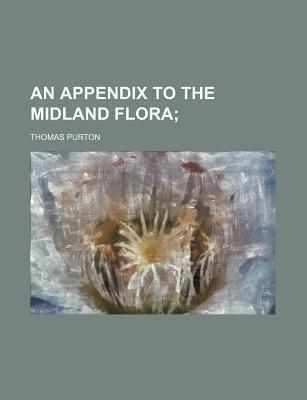 An Appendix to the Midland Flora